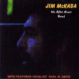 Jim McKaba & The After Hours Band